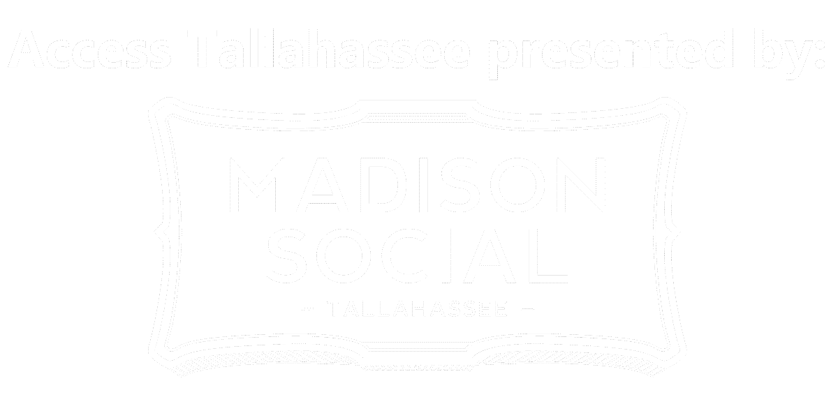 Access Tallahassee Presented by Madison Social